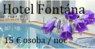Hotel Fontána, Tatranská Kotlina, Vysoké Tatry