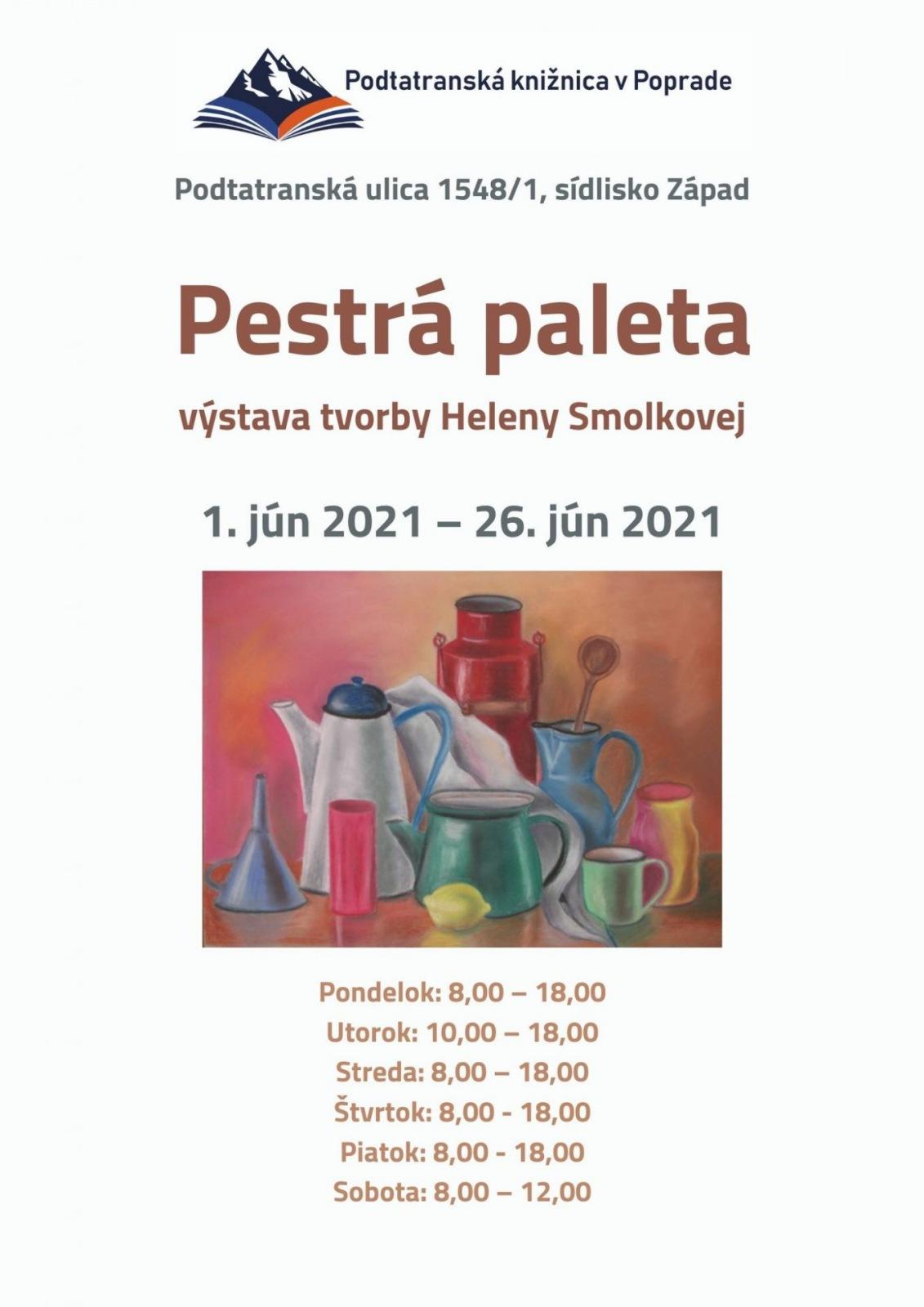 Pestrá paleta & výstava Heleny Smolkovej