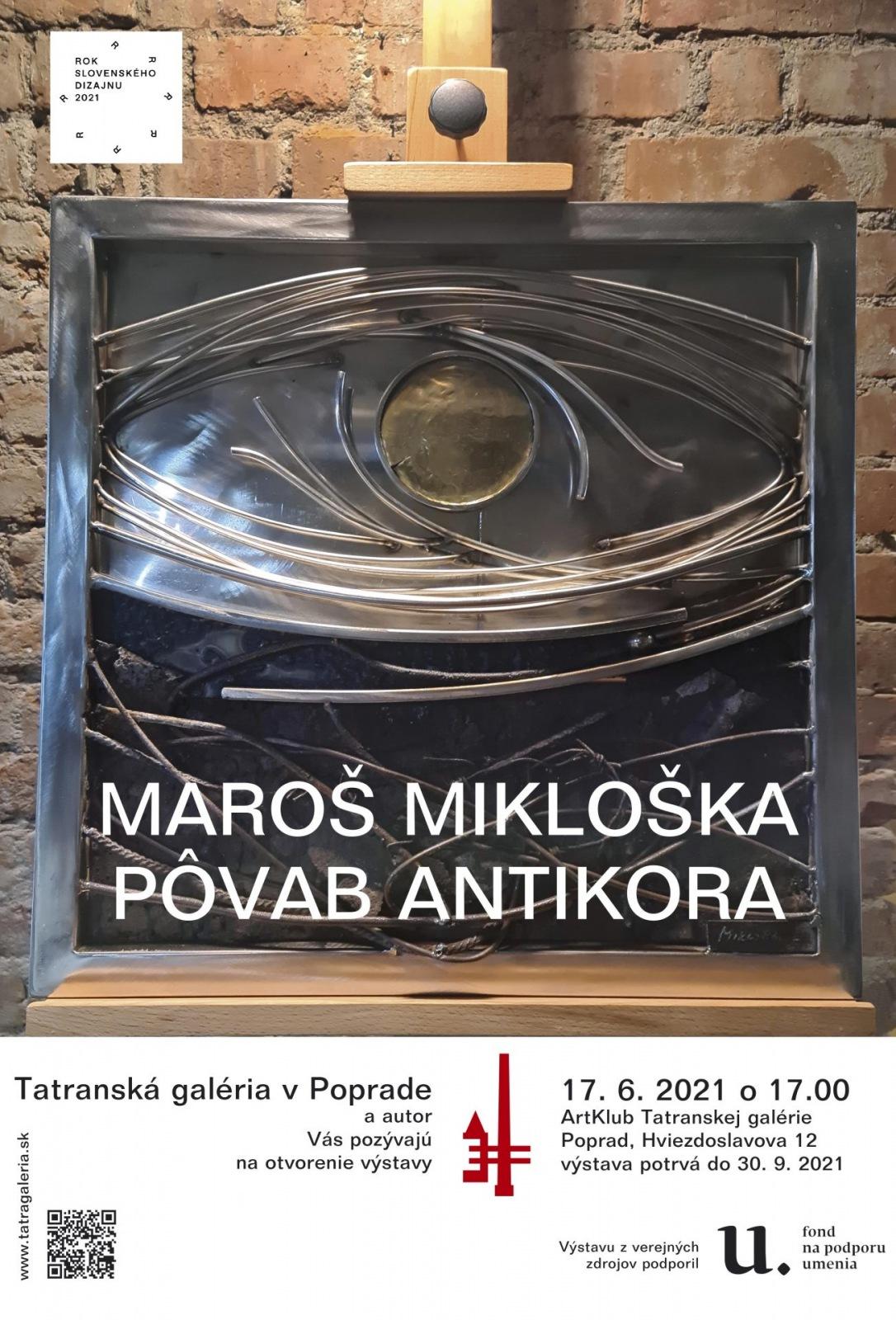 VÝSTAVA & Maroš Mikloška – Pôvab antikora