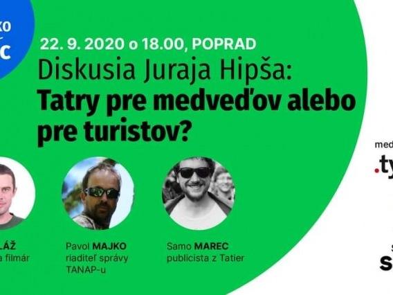 Diskusia Juraja Hipša: Tatry pre medveďov alebo pre turistov?