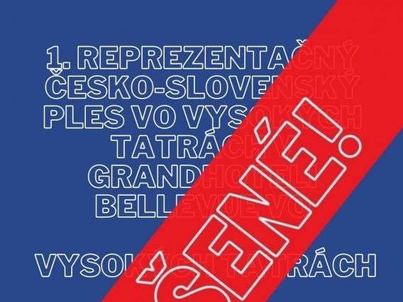 1. reprezentačný česko-slovenský ples vo Vysokých Tatrách & ZRUŠENÉ