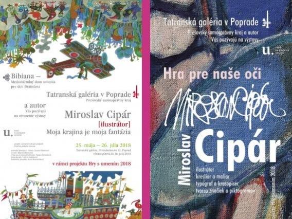 Miroslav Cipár –  Moja krajina je moja fantázia a Hra pre naše oči -virtuálna prehliadka