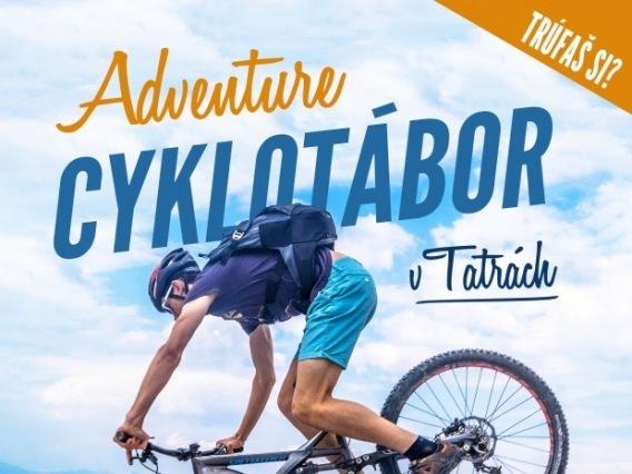 Adventure cyklotábor v Tatrách