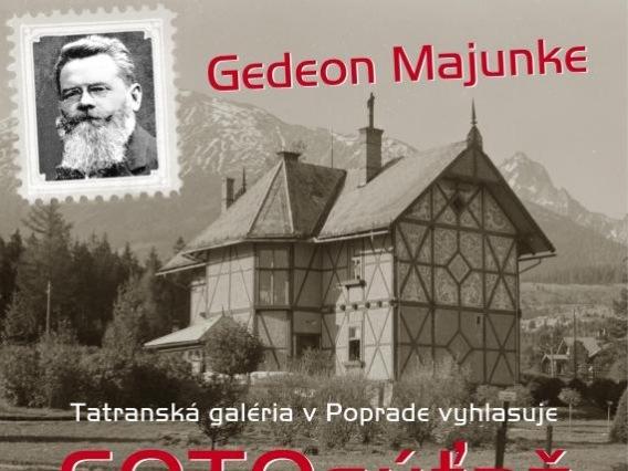 Súťaž o najzaujímavejšiu fotografiu:  Gedeon Majunke – 100 rokov od úmrtia významného architekta