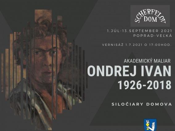 Výstava akademického maliara Ondreja Ivana & Siločiary domova
