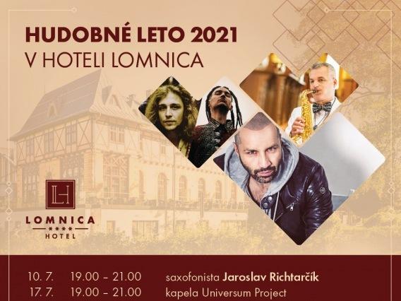 Hudobné leto v Hoteli Lomnica & Saxofonista Jaroslav Richtarčík