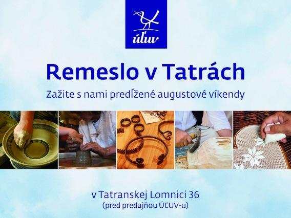 Remeslo v Tatrách v ÚĽUV Tatranská Lomnica