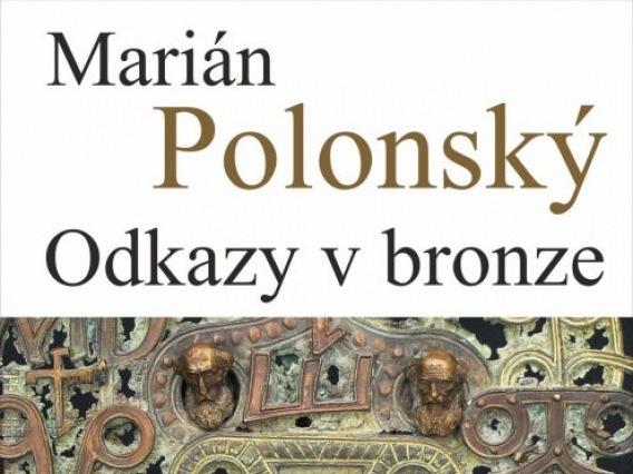Marián Polonský & Odkazy v bronze