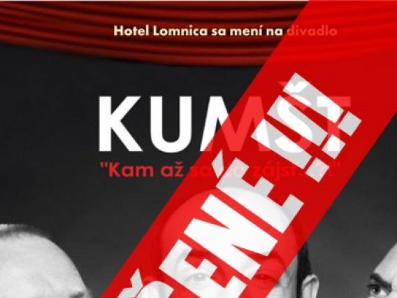 Divadelné predstavenie Kumšt & ZRUŠENÉ !!!