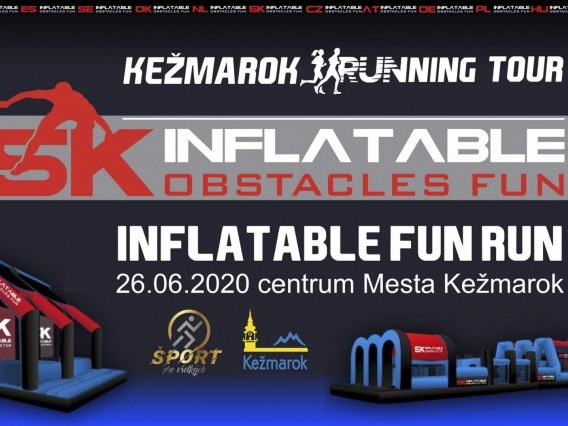5K inflatable FUN RUN Kežmarok PRESUNUTÉ!!!