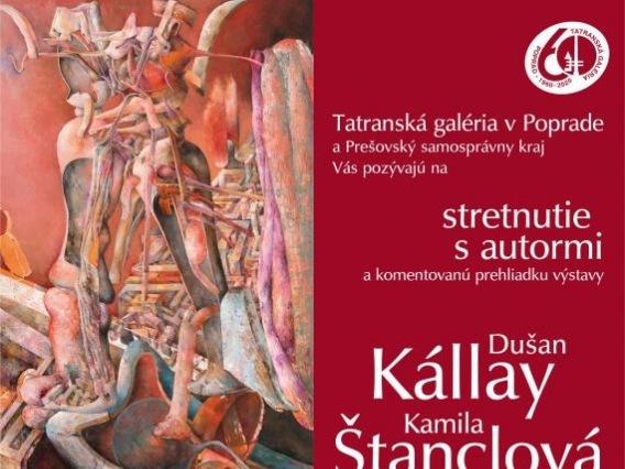 Stretnutie s autormi a komentovaná prehliadka výstavy Dušan Kállay, Kamila Štanclová