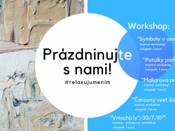 Prázdninujte s nami & tvorivé workshopy v Kaštieli Strážky