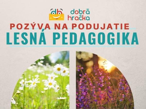 Lesná pedagogika alebo hravé spoznávanie prírody
